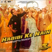 Habibi Ke Nain Song