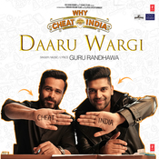 Daaru Wargi Why Cheat India Movie Songs