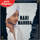 Nahi Mannda