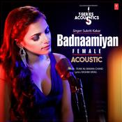 Badnaamiyan Acoustic - Female Song