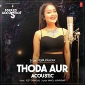 Thoda Aur Acoustic Song