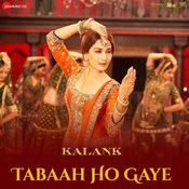 Tabaah Ho Gaye Song