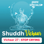 Vichaar 27-  Stop Crying Song