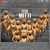 Teri Mitti Lyrics in Hindi, Kesari Teri Mitti Song Lyrics in