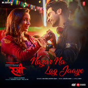 Nazar Na Lag Jaaye MP3 Song Download- Stree Nazar Na Lag