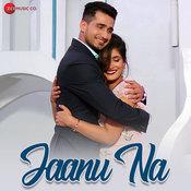 Jaanu Na Song