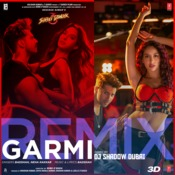 Garmi Remix (Remix By Dj Shadow Dubai) Song