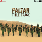 Paltan Title Track Song