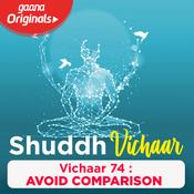 Vichaar 74- Avoid Comparison Song