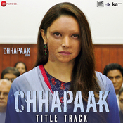 Chhapaak - Title Track Song