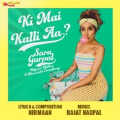 Ki Mai Kalli Aa Song