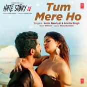 Tum Mere Ho Hate Story Iv Movie Songs