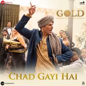 Chad Gayi Hai Gold Movie Songs