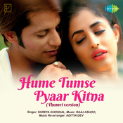 Hume Tumse Pyaar Kitna - Thumri Version MP3 Song Download- Hume