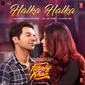 Halka Halka Fanney Khan Movie Songs
