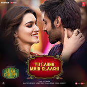 Tu Laung Main Elaachi Luka Chuppi Movie Songs