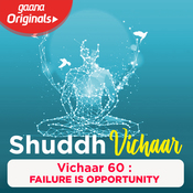 Vichaar 60 - Failure is Opportunity Song