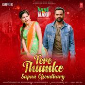 Tere Thumke Sapna Choudhary ft. Sapna Choudhary Song