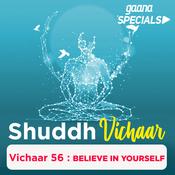 Vichaar 56 - Believe In Yourself Song