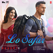 Lo Safar Mp3 Song Download Baaghi 2 Lo Safar Song By Jubin