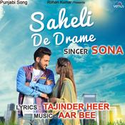 Saheli De Drame Song