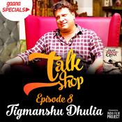 Talkshop Ep-8  Tigmanshu Dhulia Song