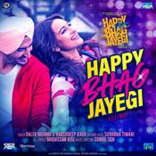 Happy Bhag Jayegi Title Track Song