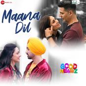 Maana Dil Song