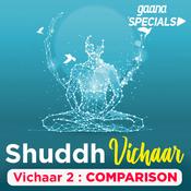 Vichaar 2- Comparison Song