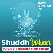 Vichaar 21- Choosing Right Friends Song