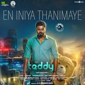 En Iniya Thanimaye Lyrics In Tamil Teddy En Iniya Thanimaye Song Lyrics In English Free Online On Gaana Com