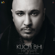 Kuch Bhi Ho Jaye Song
