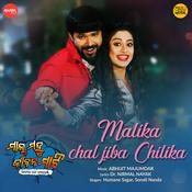 Malika Chal Jiba Chilika Song