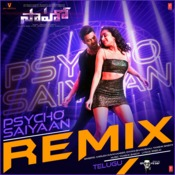Psycho Saiyaan - Groovedev Remix(Remix By Groovedev) Song