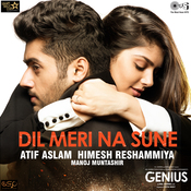 Dil Meri Na Sune Genius Movie Songs