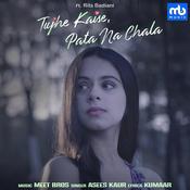 Tujhe Kaise, Pata Na Chala Song
