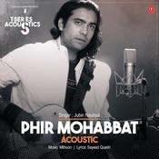 Phir Mohabbat Acoustic Song