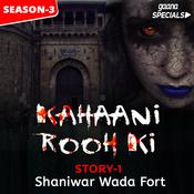 Kahaani Rooh Ki Story 01 S3 - Shaniwar Wada Fort Song