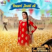 Yaari Jatti Di Song