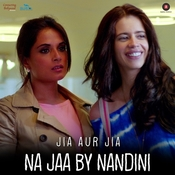 Na Jaa By Nandini Song