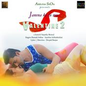 Jane Na Ki Tu Mo Valentine 2 Song