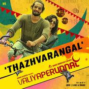 Thazhvarangal Song