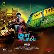 What The Life-U Song