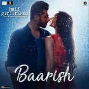 Baarish Song
