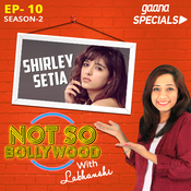 Ep-10 S2:Shirley Setia Song