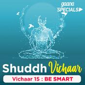 Vichaar 15- Be Smart Song
