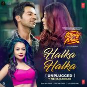 Halka Halka (Unplugged) Song