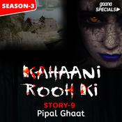 Kahaani Rooh Ki Story 09 S3 - Pipal Ghaat Song