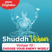 Vichaar 72- Choose Your Enemy Wisely Song
