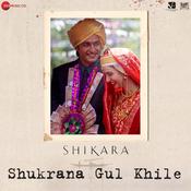Shukrana Gul Khile Song